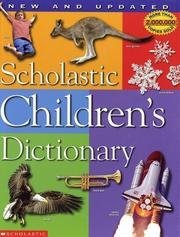 Scholastic Children's Dictionary, New and Updated