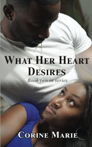 What Her Heart Desires (A Small Piece of Her Heart) (Volume 2)