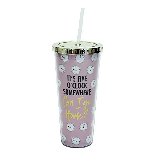 It's Five O'Clock Somewhere Can I Go Home Clocks Pink 24 Ounce Straw Tumbler with Goldtone Lid