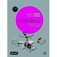 Matemática. Contexto e Aplicações - Volume Único