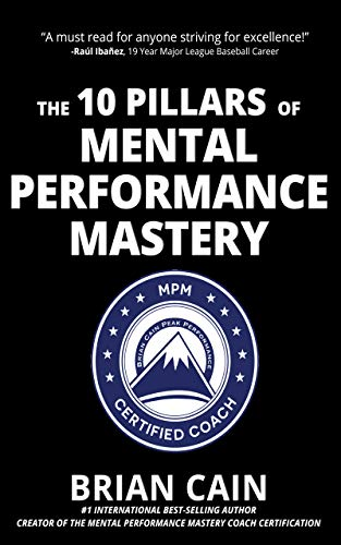 (The 10 Pillars of Mental Performance Mastery)
