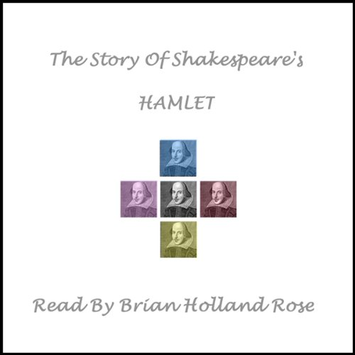 The Story of Shakespeare's Hamlet Audiobook [Free Download by Trial] thumbnail
