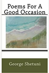 Poems for a Good Occasion Kindle Edition
