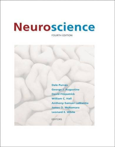 Neuroscience, Fourth Edition
