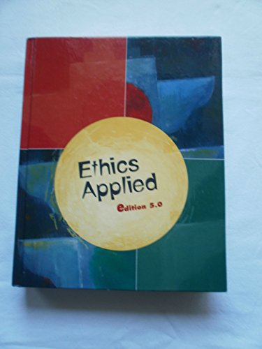 Ethics Applied Edition 5.0