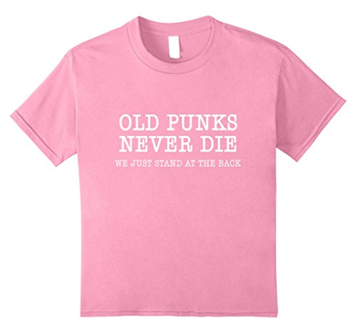 Kids Old Punks Never Die Funny Rock Punk Anarchy Metal Roll Music 10 Pink