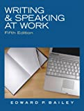 Writing & Speaking at Work (5th Edition)