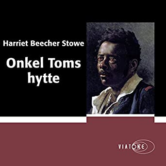 7c4c0a64 Amazon.com: Onkel Toms hytte [Uncle Tom's Cabin] (Audible Audio ...