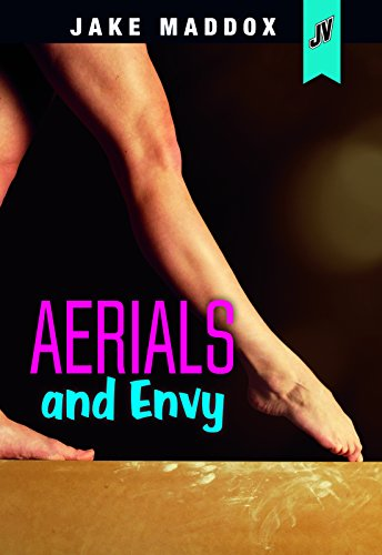 Aerials and Envy (Jake Maddox JV Girls) by Stone Arch Books (Image #1)
