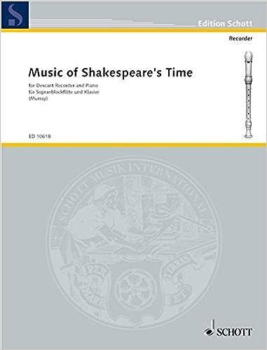 Est-il légal de télécharger des livres gratuitement SCHOTT MUSIC OF SHAKESPEARE'S TIME - SOPRANO RECORDER AND PIANO Partition classique Bois Flûte à bec en français PDF ePub