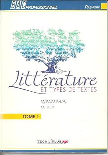 En ligne téléchargement Littérature et types de textes, BAC professionnel, 1re année, tome 1 pdf ebook