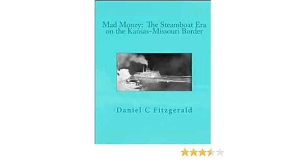 Mad Money: The Steamboat Era on the Kansas-Missouri Border