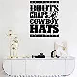 Quotes Vinyl Wall Art Decals Saying Words Removable Lettering Boots Chaps and Cowboy