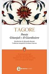 Poesie. Gitanjali - Il giardiniere (eNewton Classici) (Italian Edition) Kindle Edition