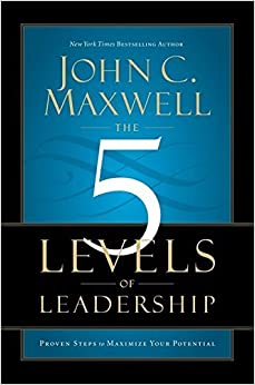 Book The 5 Levels of Leadership: Proven Steps to Maximise Your Potential by John C. Maxwell (21-Nov-2013)