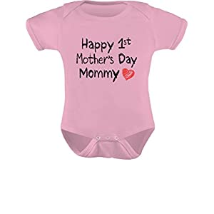 Gift for Mom – Happy First Mothers Day Mommy Infant Baby Bodysuit