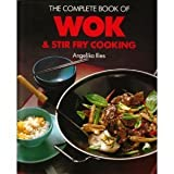 Complete Wok and Stir Fry Cookbook, Angelika Ilies, 0785800700