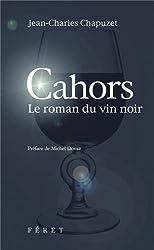 CAHORS LE ROMAN DU VIN NOIR 2è éd