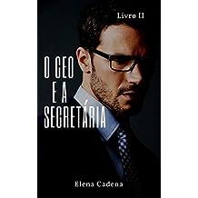 O CEO e a Secretária: Livro 2
