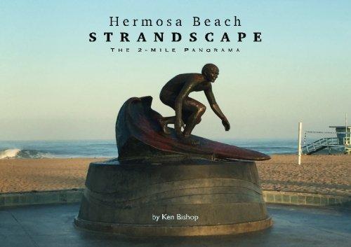 Hermosa Beach Strandscape: The 2-Mile Panorama