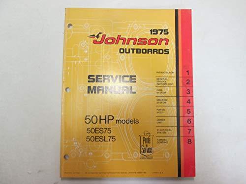 1975 Johnson Outboards 50 HP Models 50ES75 50ESL78 Service Manual JM 7509 - Hp Manual 50