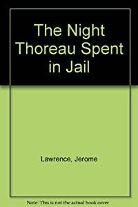 the night thoreau spent in jail characters