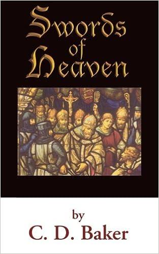 Swords of Heaven: C. D. Baker: 9781469921075: Amazon.com: Books