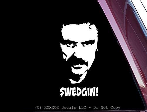 ROXXOR Decals Deadwood - Al Swearengen - SWEDGIN!! - Funny - Precision-Cut Vinyl Decal/Sticker (NOT Printed)