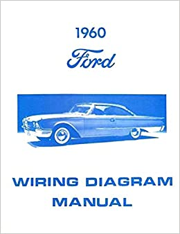 wiring diagrams cars complete 1960 ford car wiring diagrams   schematics all models  complete 1960 ford car wiring diagrams