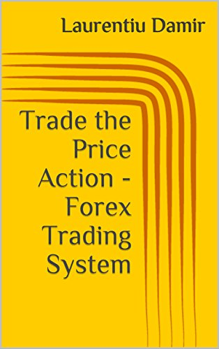 Amazon trade the price action forex trading system ebook look inside this book trade the price action forex trading system by damir laurentiu fandeluxe Image collections