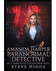 Amanda Harper Paranormal Detective: Blue Moon Investigations Book 3