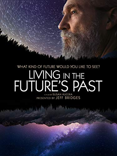 - Living in the Future's Past