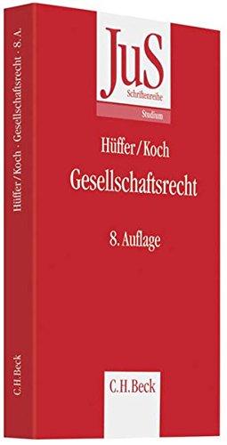 Gesellschaftsrecht (JuS-Schriftenreihe/Studium, Band 57)