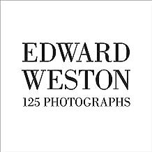 Edward Weston: One Hundred Twenty-five Photographs