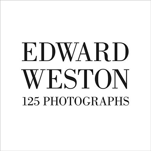 edward weston 125 photographs - 2