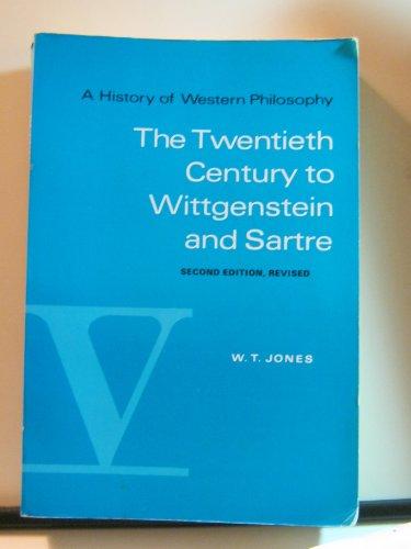 A History of Western Philosophy, Vol. 5: The Twentieth Century to Wittgenstein and Sartre