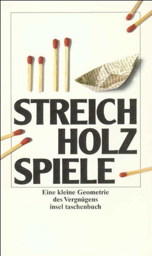 streichholzspiele-eine-kleine-geometrie-des-vergngens-insel-taschenbuch