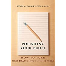 Polishing Your Prose: How to Turn First Drafts Into Finished Work (NONE)
