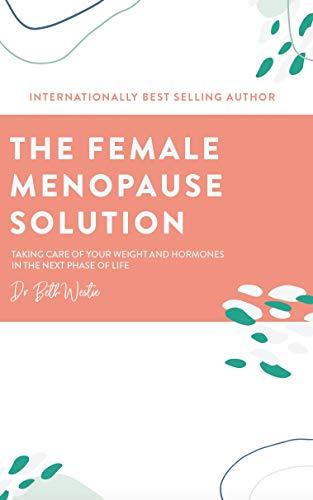 Female Menopause Solution Control Hormones ebook