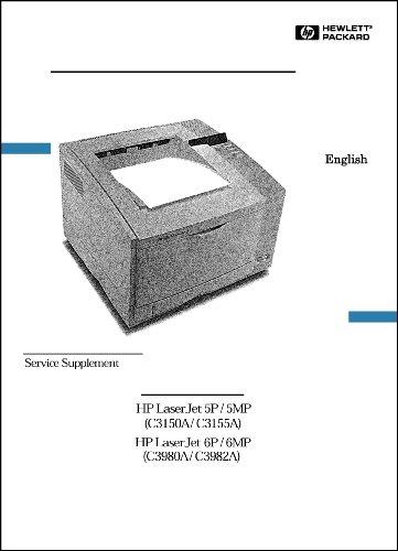 - HP LaserJet Printer 5P/5MP/6P/6MP 117 Page Service Manual Supplement