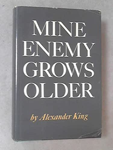 Mine enemy grows older
