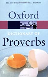 Oxford Dictionary of Proverbs (Oxford Paperback Reference)