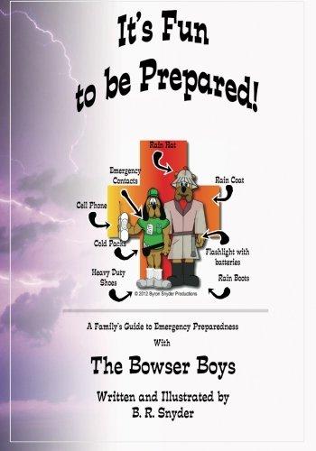 It's Fun to be Prepared!: A Family's Guide to Emergency Preparedness [Snyder, B. R.] (Tapa Blanda)