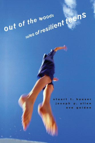Out of the Woods: Tales of Resilient Teens (Adolescent Lives)