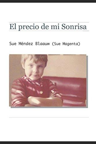 El precio de mi Sonrisa (Autoayuda) (Spanish Edition)