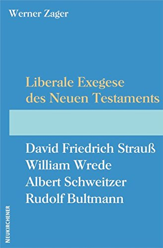 Liberale Exegese des Neuen Testaments