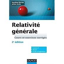 Relativité Générale: Cours et Exercices Corrigés 2e Éd.