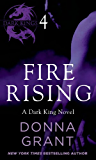 Fire Rising: Part 4 (Dark Kings)