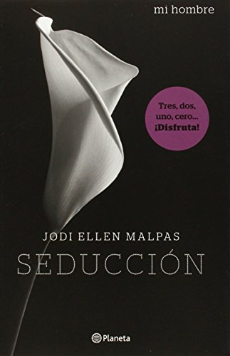 Mi hombre. Seduccion (Spanish Edition) by Planeta