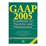 Gaap 2005 Handbook Of Policies And Procedures, Siegel, Joel G., 0735547882